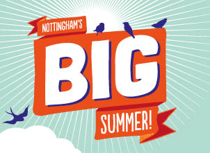 Nottingham's BIG Summer is here!