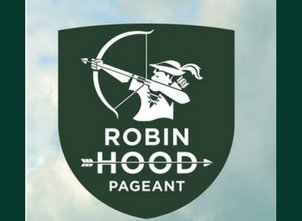Robin Hood Pageant: 10-11 March